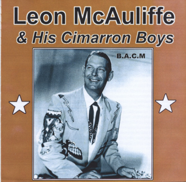 Leon McAuliffe & His Cimarron Boys (CD)