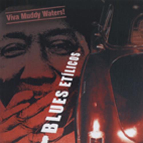Viva Muddy Waters!
