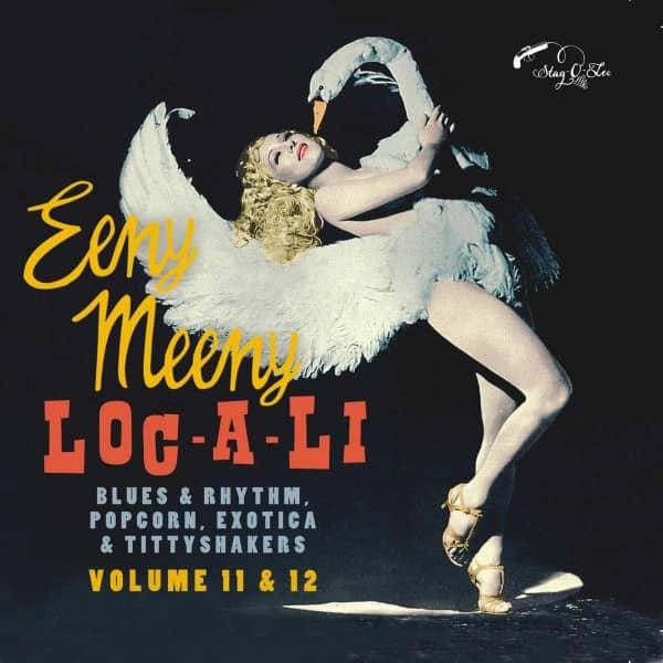 Loc-A-Li & Eeny Meeny - Exotic Blues & Rhythm Vol. 11&12 (CD)