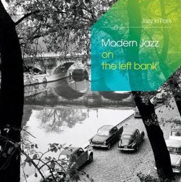 Modern Jazz On The Left Bank - In Paris (3-CD