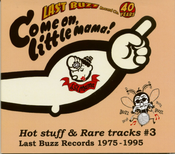 Come On Little Mama - Last Buzz Records Co. 40 Years Vol.3 (CD)