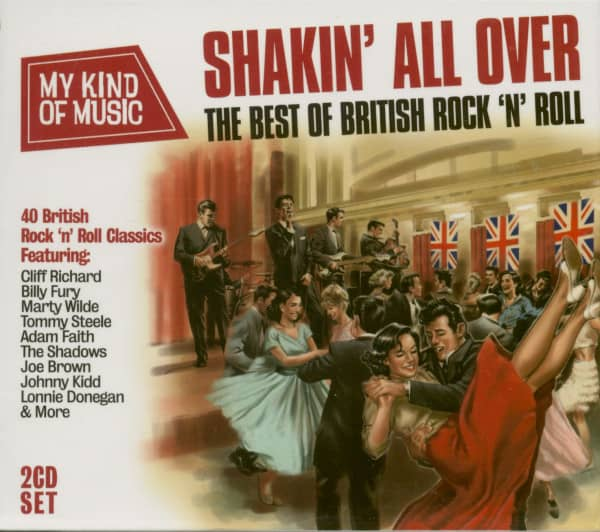 My Kind Of Music - Shakin All Over - The Best Of British Rock 'N' Roll (2-CD)