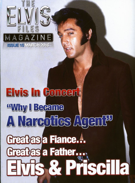 The Elvis Files Magazine #15-March 2016