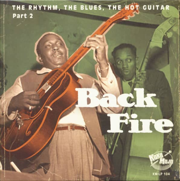 Back Fire - The Rhythm, The Blues, The Hot Guitar - Part 2 (LP)