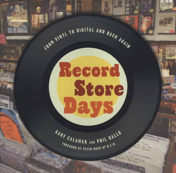 Record Store Days - Gary Calamar & Phil Gallo