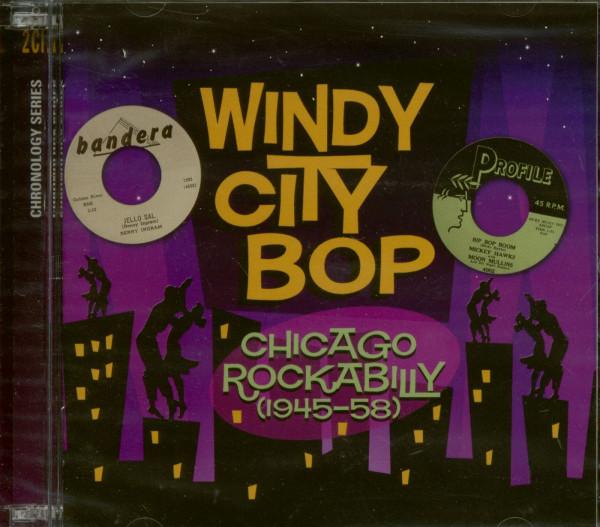 Windy City Bop - Chicago Rockabilly (2-CD)