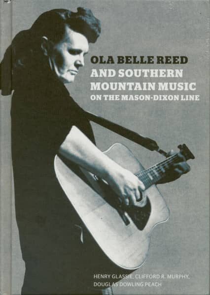 Ola Belle Reed and Southern Mountain Music on the Mason-Dixon (2-CD - 1-Book)