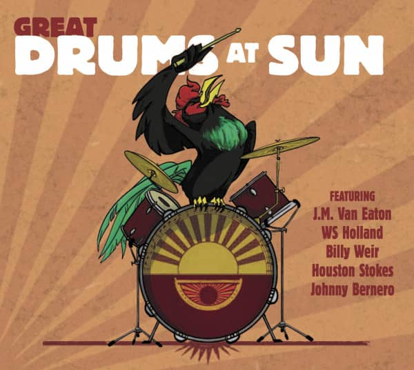Great Drums At Sun - Featuring J. M. Van Eaton, WS Holland, Billy Weir, Houston Stokes & Johnny Bernero (CD)