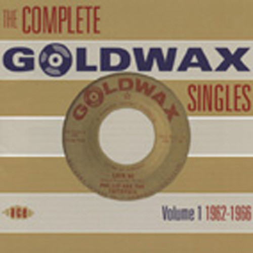 The Complete Goldwax Singles Vol.1 (2-CD)