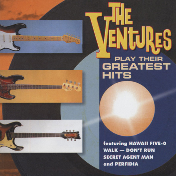 The Ventures Play The Greatest Hits