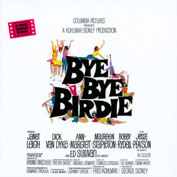 Bye Bye Birdie - Original Soundtrack...plus
