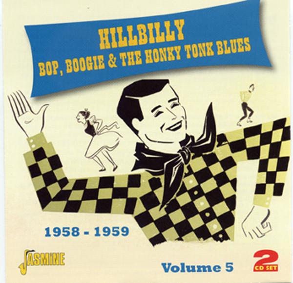 Hillbilly Bop, Boogie & Honky Tonk Blues, Vol.5 (2-CD)