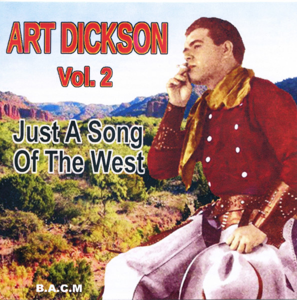 Art Dickson Vol.2 - Just A Song Of The West