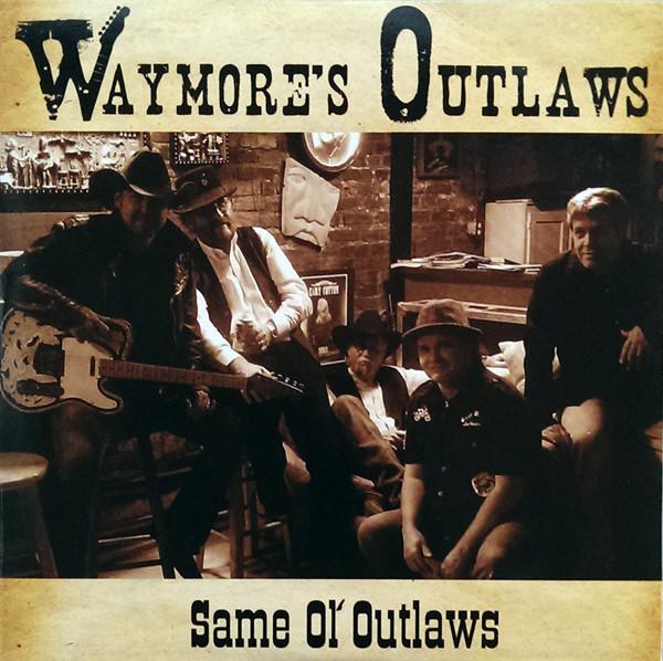 Same Ol' Outlaws