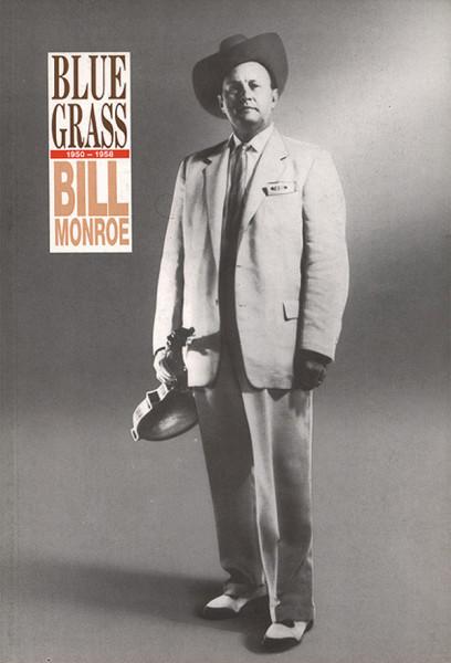 Bluegrass 1950-58 by Charles K. Wolfe & Neil V. Rosenberg