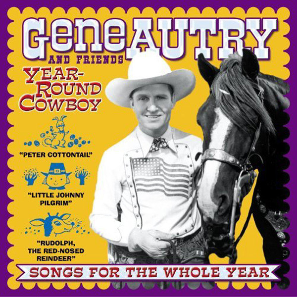 Year-Round Cowboy - Songs For The Whole Year