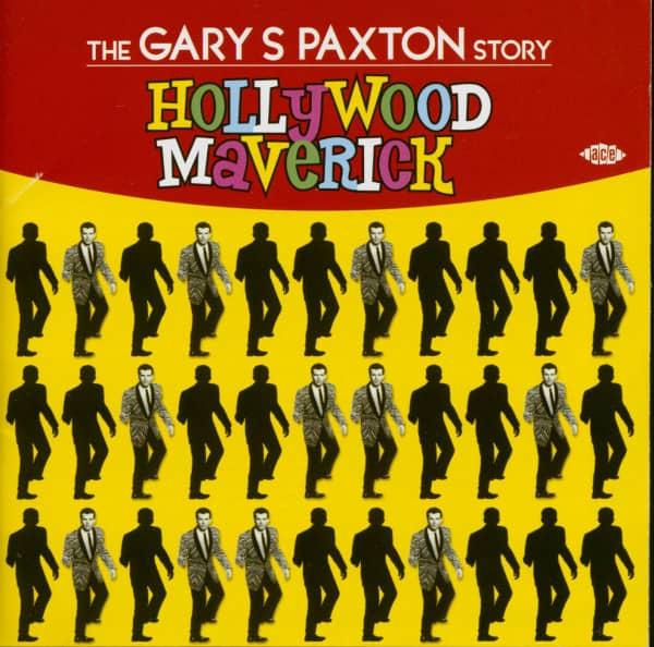 Hollywood Maverick - The Gary S. Paxton Story (CD)