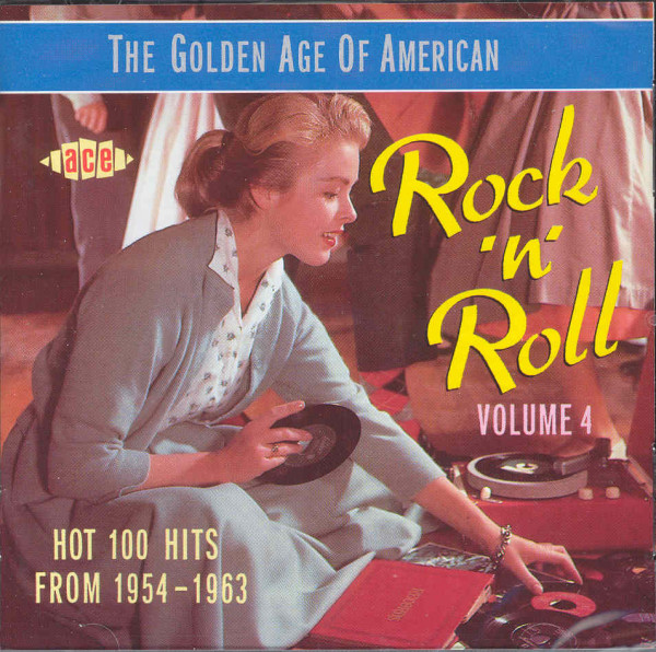 Vol.4, The Golden Age Of US Rock & Roll