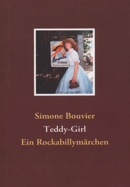 Teddy-Girl - Ein Rockabillymärchen