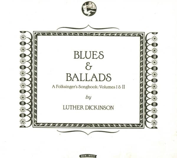 Blues & Ballads (A Folksinger's Songbook) I & II