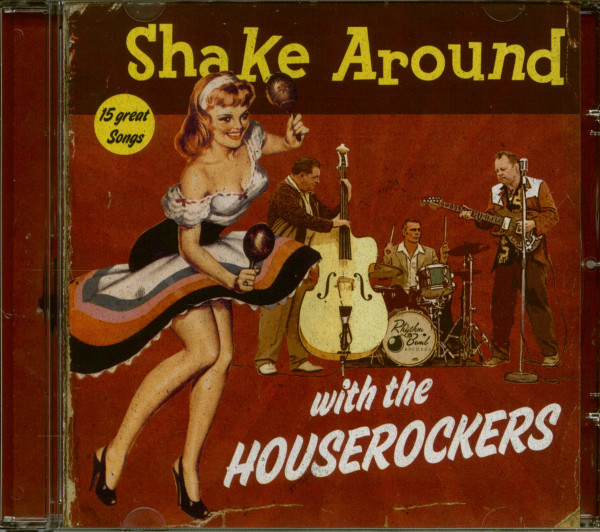 Shake Around With The Houserockers (CD)