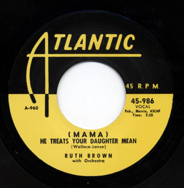 (Mama) He Treats Your Daughter Mean b-w I Want To Do More 7inch, 45rpm