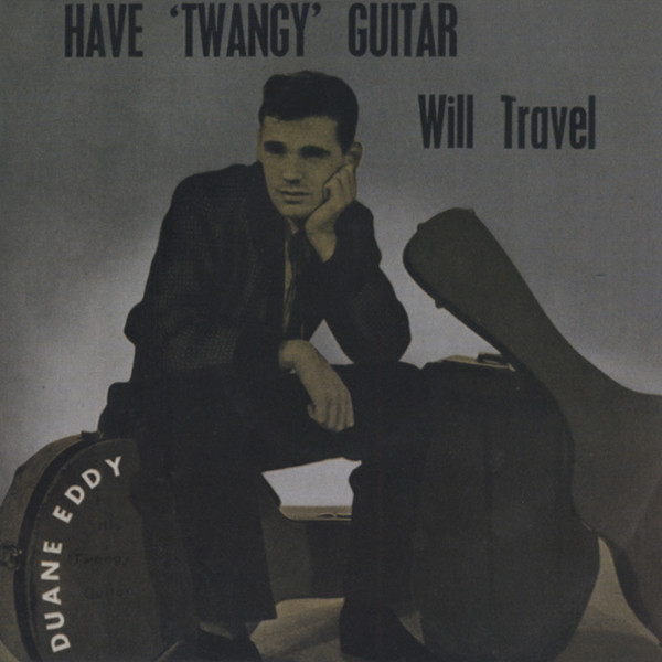 Have 'Twangy' Guitar Will Travel...plus