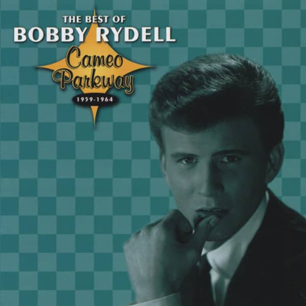 Best Of Bobby Rydell: Cameo Parkway 1959-64