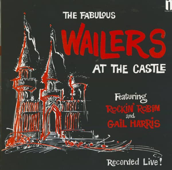 The Fabulous Wailers At The Castle (LP)
