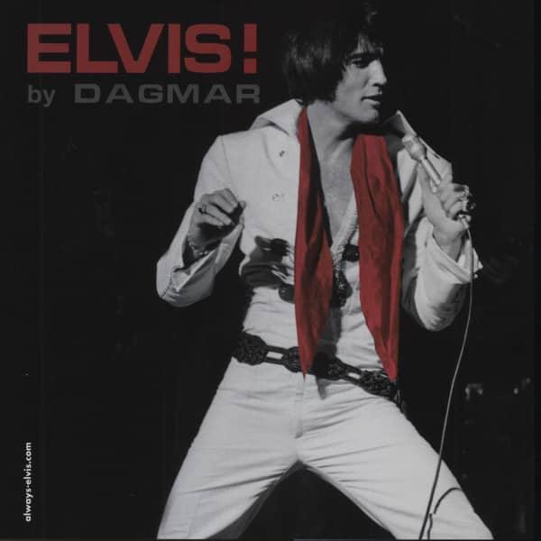 Elvis! by Dagmar