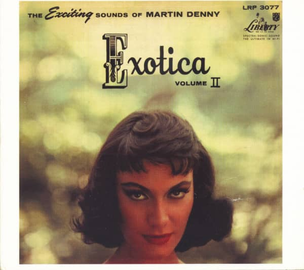 Exotica Vol.2 - The Exciting Sounds Of Martin Denny (CD)