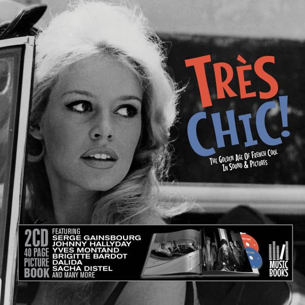 Tres Chic! - The Golden Age Of French Cool (Book/2-CD)
