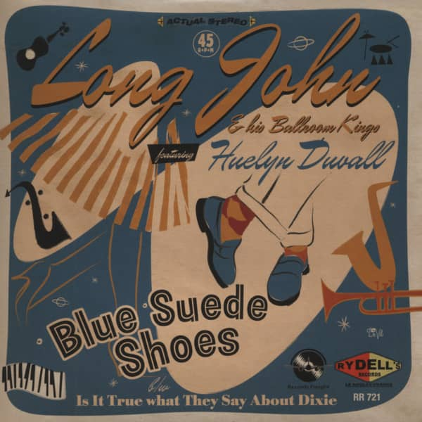 Long John & His Ballroom Kings, feat. Huelyn Duvall (7inch, 45rpm, BC, PS)