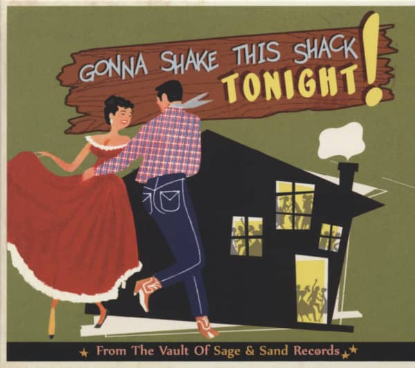 From The Vaults Of Sage & Sand Records - Gonna Shake This Shack Tonight