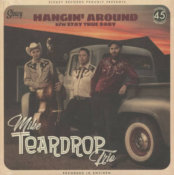 Hangin' Around - Stay True Baby (7inch, 45rpm, PS)