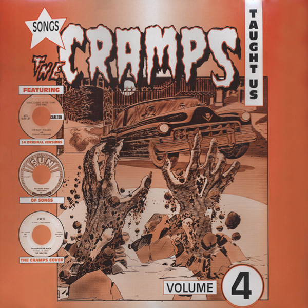 Songs The Cramps Taught Us Vol.4 (LP)