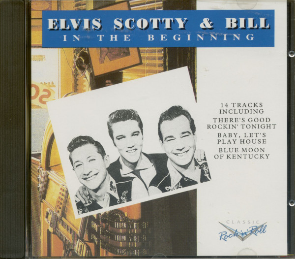 Elvis, Scotty and Bill - In the Beginning (CD)