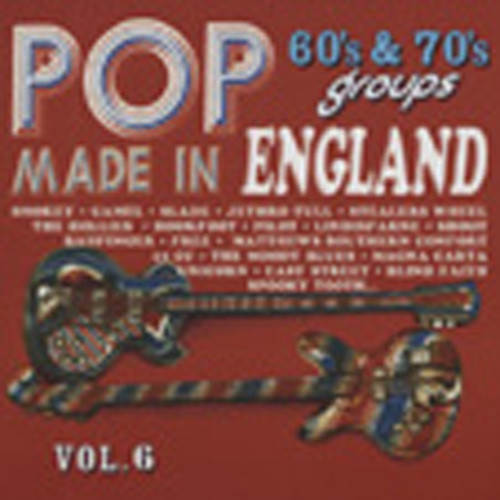 Vol.6, Pop 60s & 70s Groups Made In England