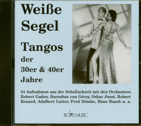 Weiße Segel - Tangos der 30er & 40er Jahre (CD)
