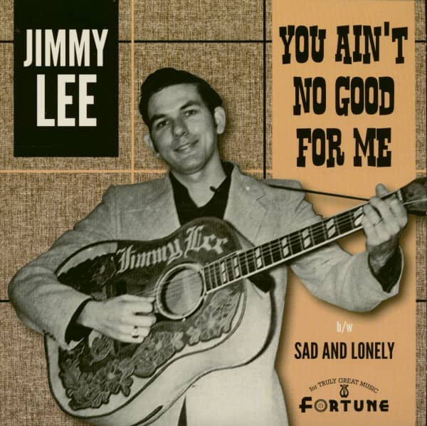 You Ain't No Good For Me - Sad And Lonely (7inch, 45rpm, PS)