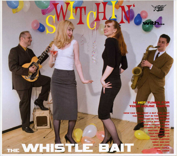 Switchin' With The Whistle Bait