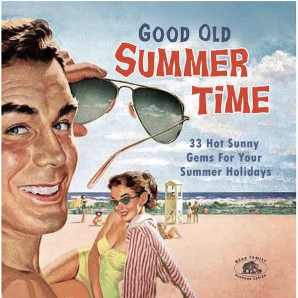 Good Old Summertime - 33 Hot Sunny Gems For Your Summer Holidays (CD)