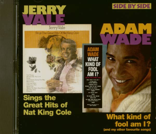 Jerry Vale Sings The Greatest Hits Of Nat King Cole - Adam Wade What Kind Of Fool Am I? (CD