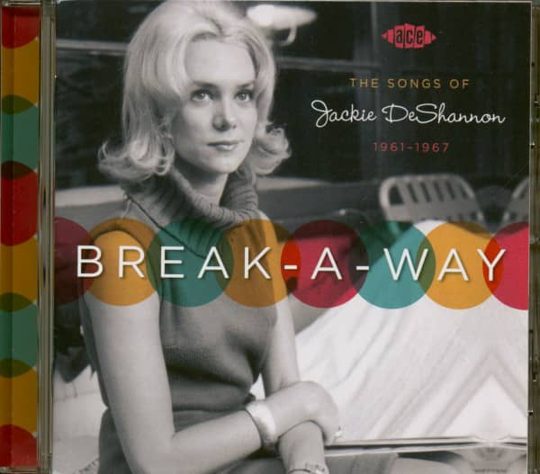 Break-A-Way - The Songs Of Jackie Dee Shannon 1961-1967 (CD)