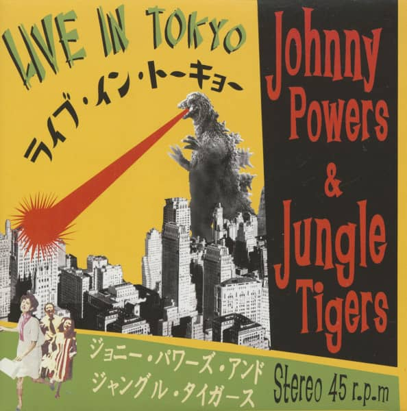 Johnny Powers and The Jungle Tigers - Live In Tokyo (7inch, 45rpm, PS)