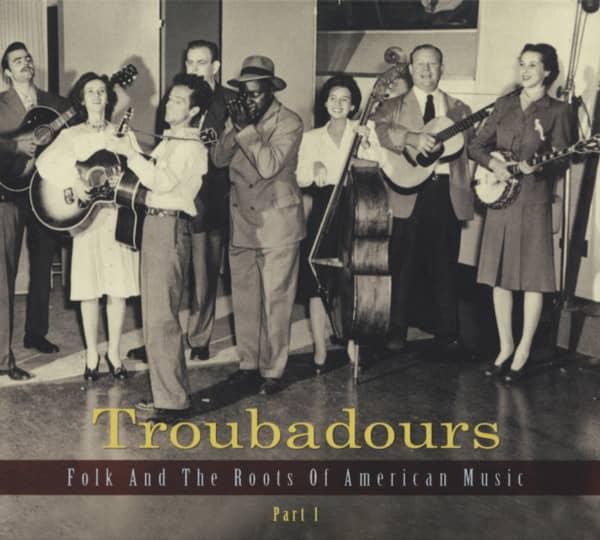 Troubadours - Folk und die Wurzeln amerikanischer Musik Teil 1 (3-CD)