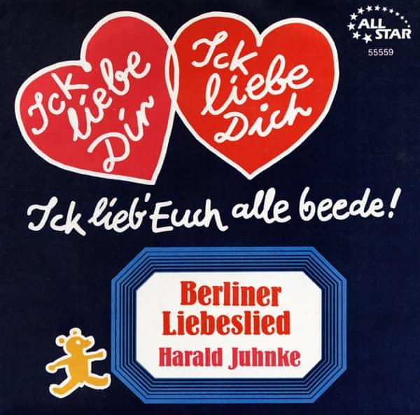Berliner Liebeslied...Ick Liebe Dir Ick Liebe Dich 7inch, 45rpm-Single - Bildhülle