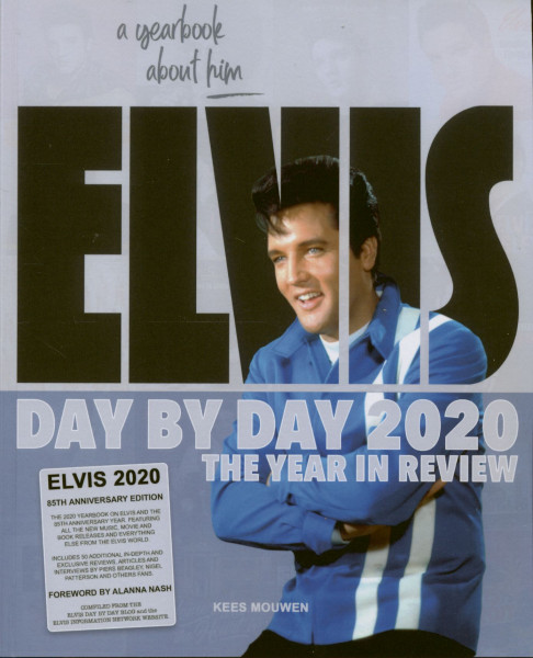Elvis Day By Day 2020 - The Year In Review