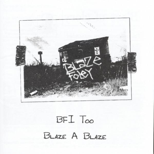 Bfi Too: Blaze A Blaze (Vol.2)