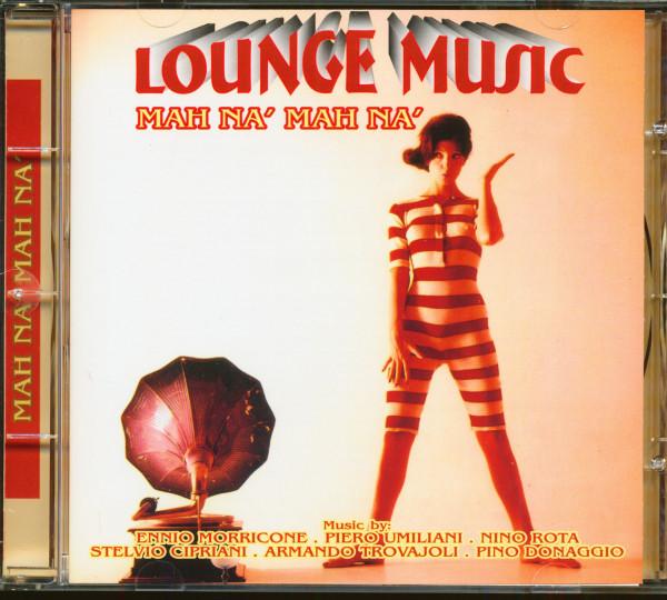 Lounge Music - Mah Na' Mah Na' (CD)
